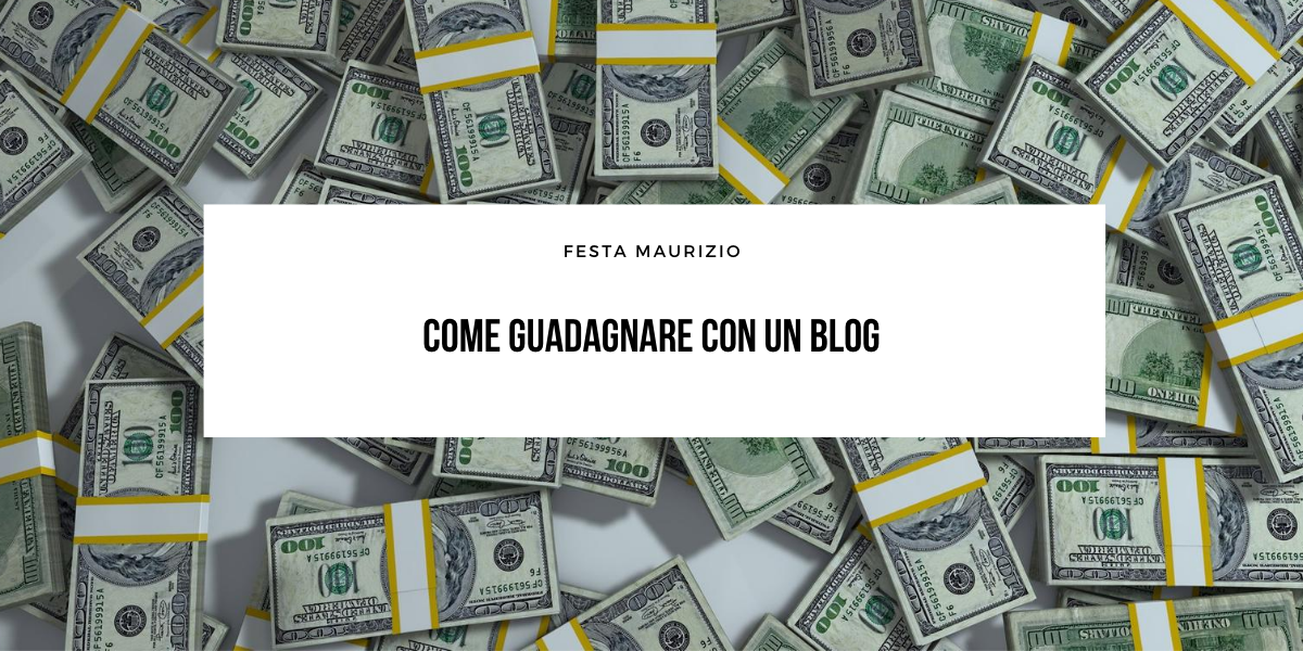 Come guadagnare con un blog (Guida 2021)