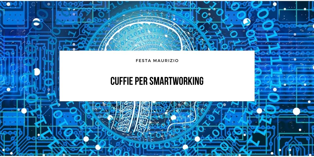 Cuffie per smart working