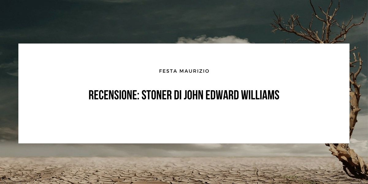 Recensione: Stoner di John Edward Williams